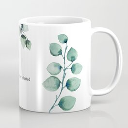 Grow wherever you are planted watercolor florals Coffee Mug