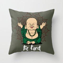 Be Kind Little Buddha Cute Smiling Buddha over mandala Throw Pillow