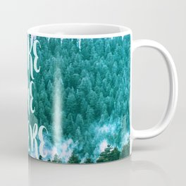 Take Me There - Forest Coffee Mug