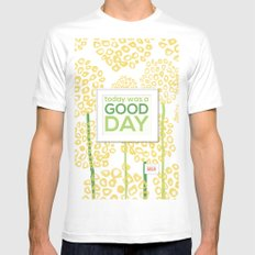 Today was a good day MEDIUM Mens Fitted Tee White