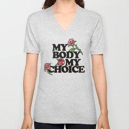 My Body My Choice Red Rose pro-choice Unisex V-Neck