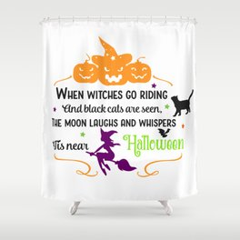 It Is Halloween Shower Curtain