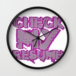 Check My Resume Wall Clock