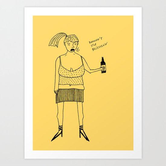 don't stop... Art Print