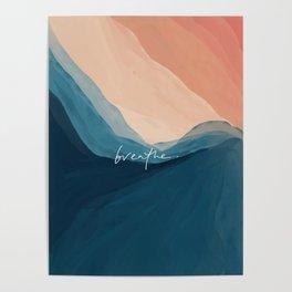 breathe. Poster