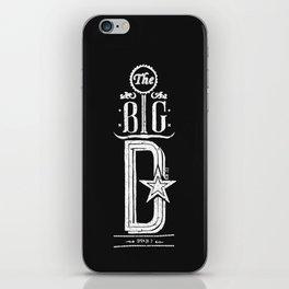 The Big D (wht) iPhone Skin