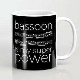 Bassoon is my super power (black) Coffee Mug