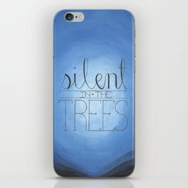 Silent in the Trees iPhone Skin