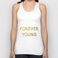 forever young Tank Tops featuring Forever Young by iclaudialoves