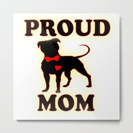 proud pittie mom Metal Print