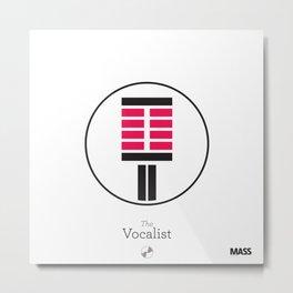 The Vocalist Metal Print