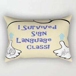 I Survived Sign Language Class Rectangular Pillow