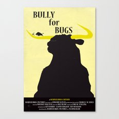 Bully for Bugs Canvas Print