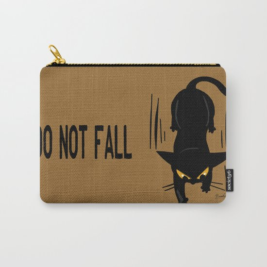 Do not fall Carry-All Pouch