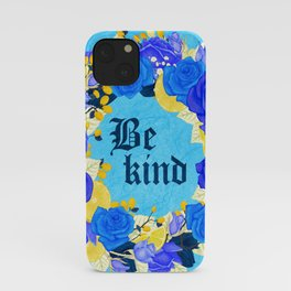 Flower wreath | Be kind iPhone Case