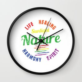 "Colorful Rainbow Flag Gay Pride T-shirt Design ""Life Healing Sunlight Nature Harmony Spirit"" Rainbow Wall Clock"