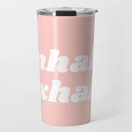 inhale exhale Travel Mug