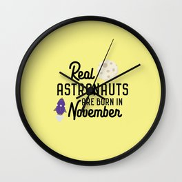 Astronauts are born in November T-Shirt D3jwk Wall Clock