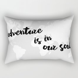 Adventure is in our Soul Rectangular Pillow