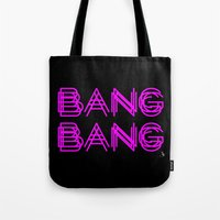 minaj Tote Bags featuring BANG BANG by Joe Alexander