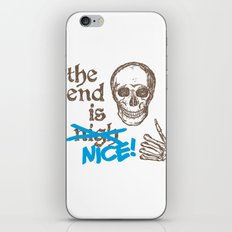 The End Is Nice iPhone & iPod Skin