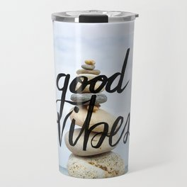 Good Vibes - Rock balancing Travel Mug