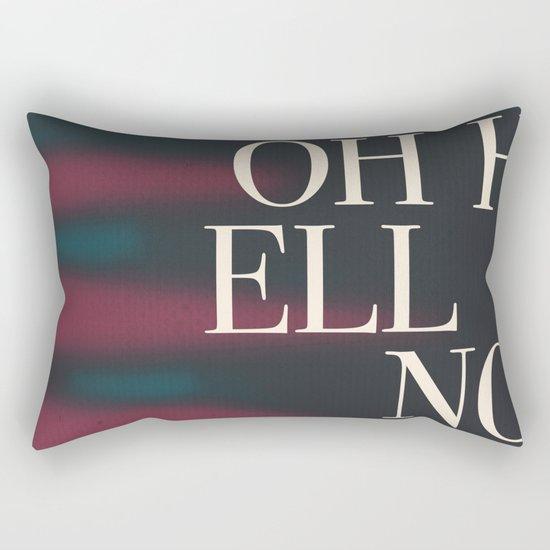 Oh Hell No Rectangular Pillow