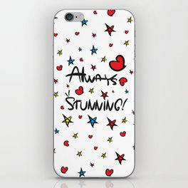 Always stunning iPhone Skin
