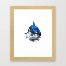 You're Never Nothing Framed Art Print