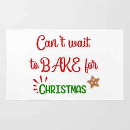 Can' Wait to Bake for Christmas Rug