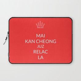 Keep calm (Singlish) Laptop Sleeve