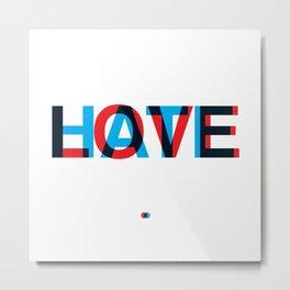 Love Hate Metal Print