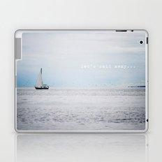 Let's Sail Away Laptop & iPad Skin