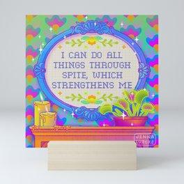 I Can Do All Things Through Spite Mini Art Print