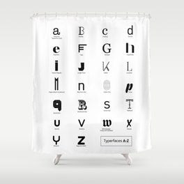 Typerfaces A-Z  Shower Curtain