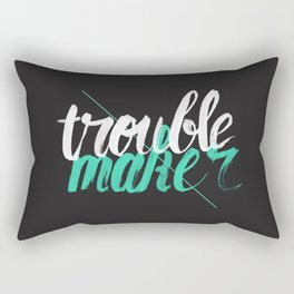 Troublemaker Rectangular Pillow