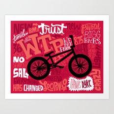 All My Bikes 22: WTP Trust Art Print