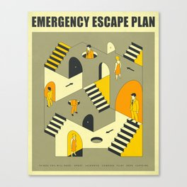 EMERGENCY ESCAPE PLAN 3 Canvas Print