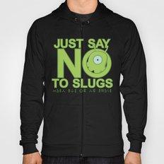 Just Say No Hoody