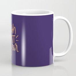 Push Past The Fear Coffee Mug