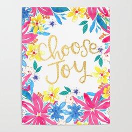 Choose Joy Floral Poster