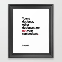 Young Designer — Advice #1 Framed Art Print