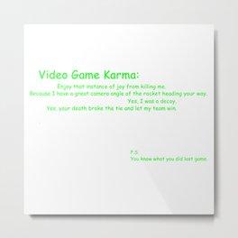 Video Game Karma Metal Print