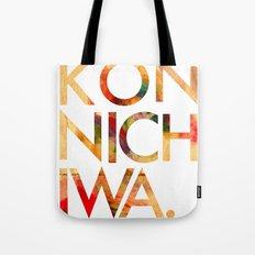 Konnichiwa! Tote Bag
