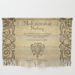 Shakespeare. Much adoe about nothing, 1600 Wall Hanging