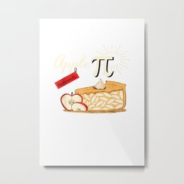 Funny Pi Day Math for Teachers Homemade Apple Pi Day T Shirt Metal Print