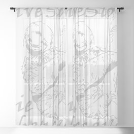 Live Slow Die Whenever Funny Sheer Curtain