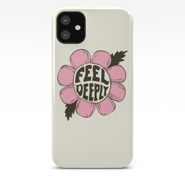 FEEL DEEPLY iPhone Case