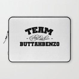 Team Buttahbenzo - Pretty Little Liars (PLL) Laptop Sleeve