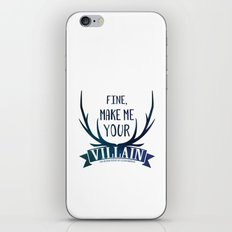 Fine, Make Me Your Villain - Grisha Trilogy book quote design - In White iPhone Skin